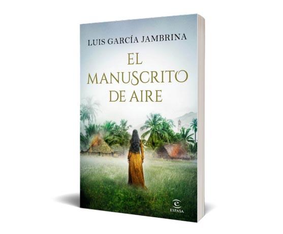 Luis García Jambrina, El Manuscrito de Aire.