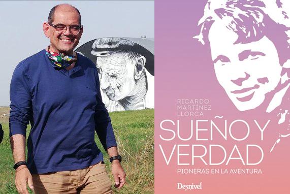 Ricardo Martínez Llorca publica 'Sueños y verdad. Pioneras de la aventura'.